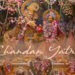 Why Chandan Yatra is celebrated?