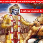 How to gain control over your mind as per Bhagavad Gita?