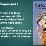 What is the destination of Killer of the Soul – Isopanisad Mantra 3