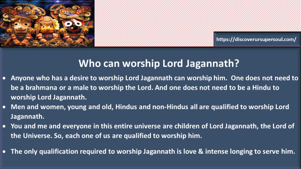 Who can worship Jagannath