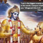What Krishna says about lust in Bhagavad Gita? It destroys life.