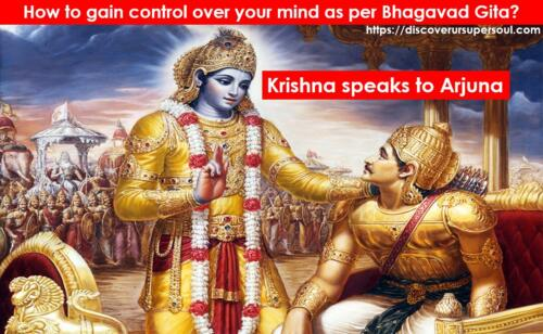 Control the mind as per Bhagavad Gita