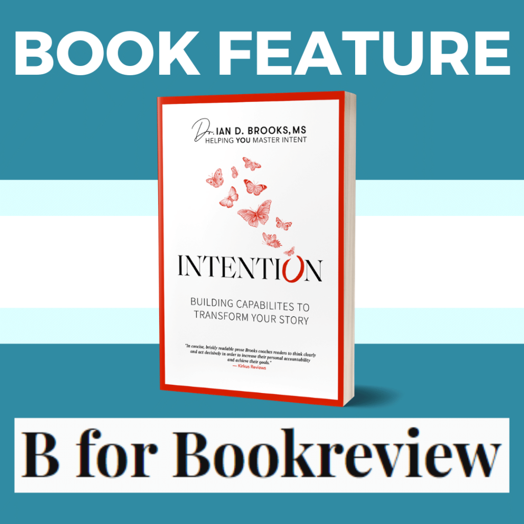 Intention by Ian Brooks B for Book Review