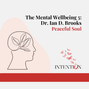 The Wellbeing 5 Project with Dr. Ian Brooks