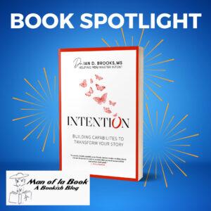 Intention by Ian Brooks Man of LA Book