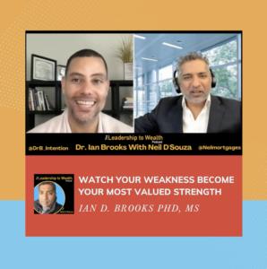 The Leadership to Wealth Dr. Ian Brooks