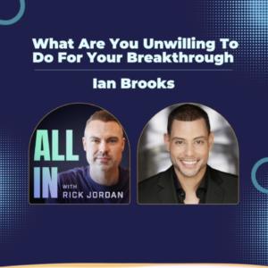 Ian Brooks on All In With Rick Jordan