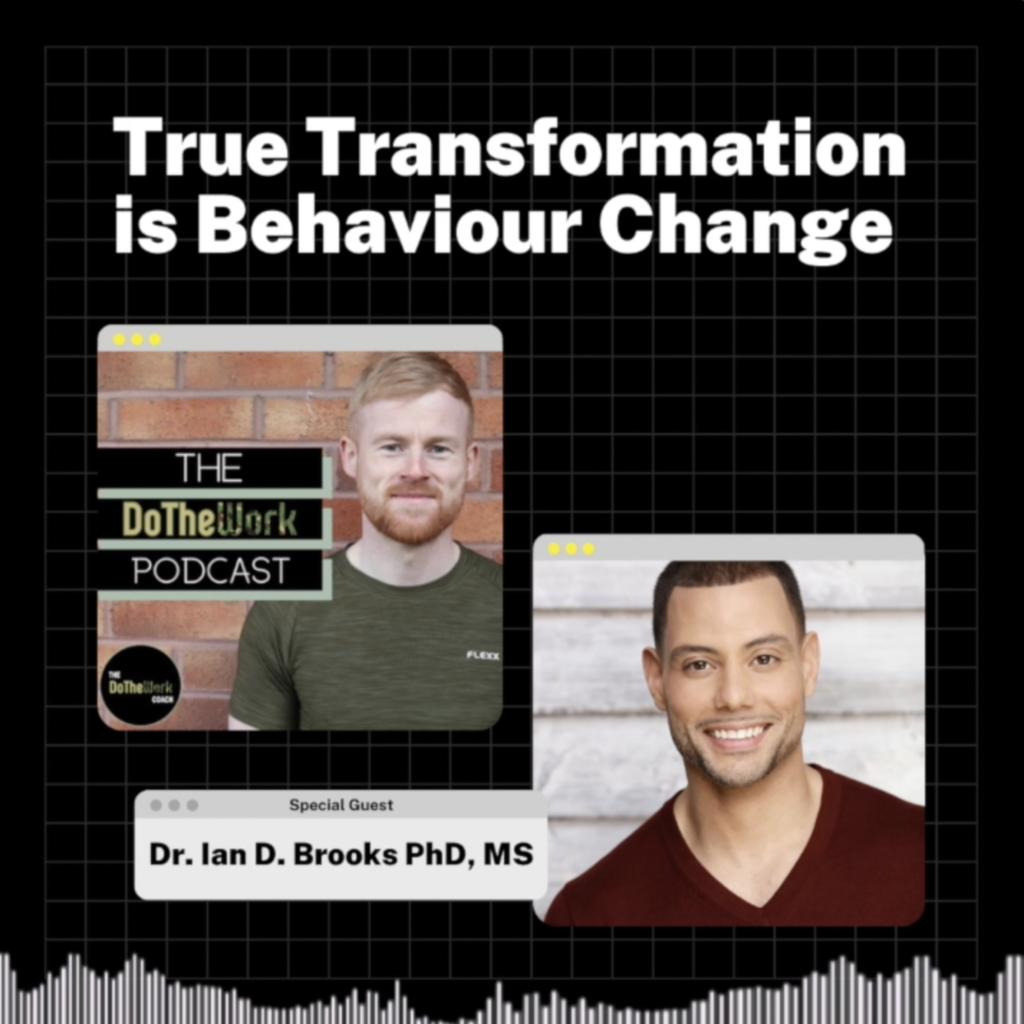 Ian Brooks on The DoTheWork Podcast