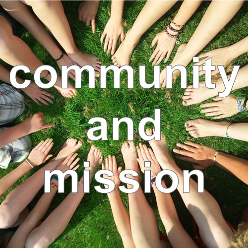 Comminity and Mission
