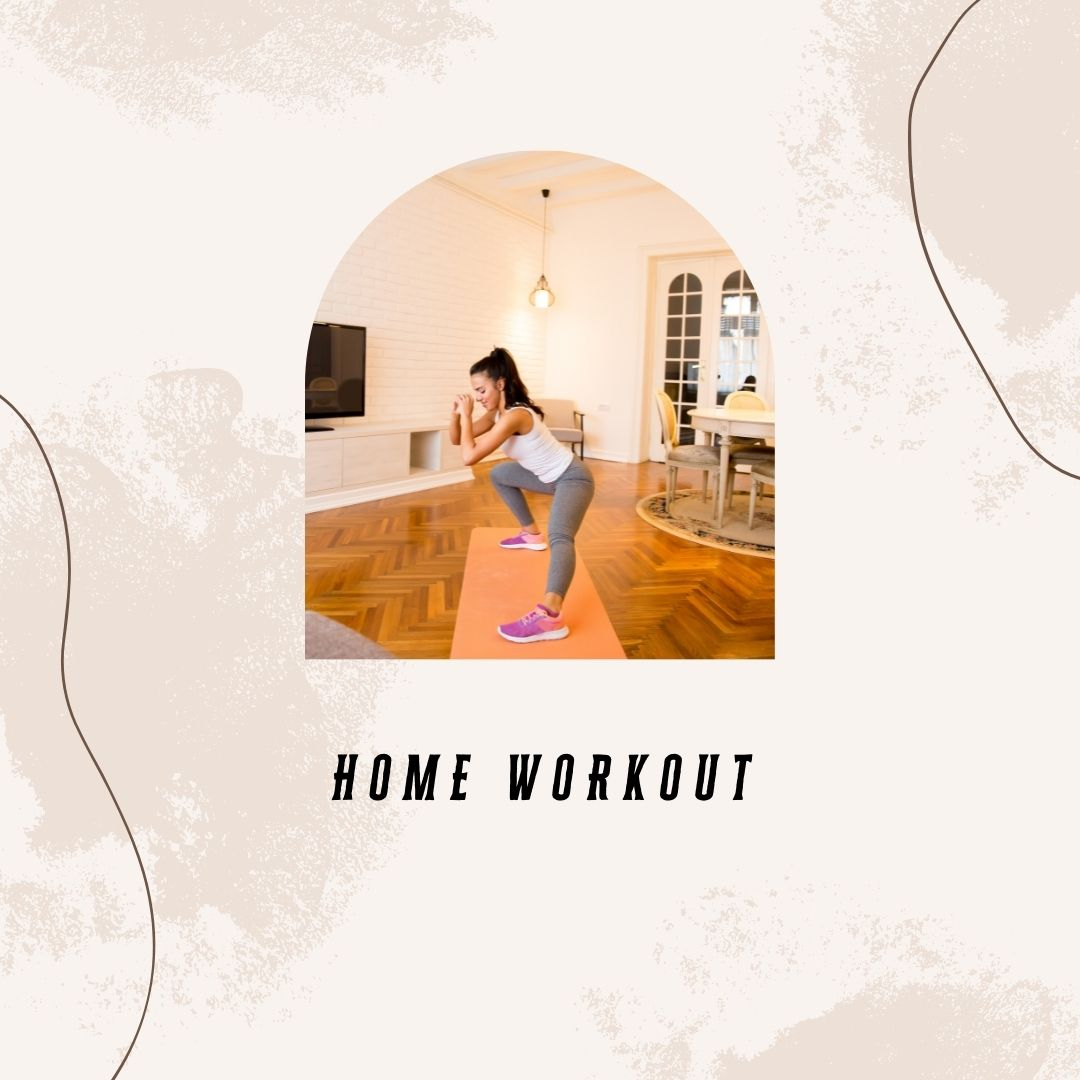 7. Home Workout
