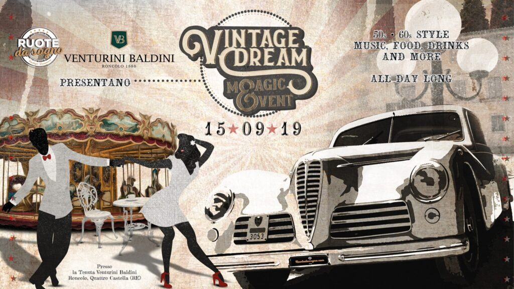 Vintage Dream Magic Event | Venturini Baldini