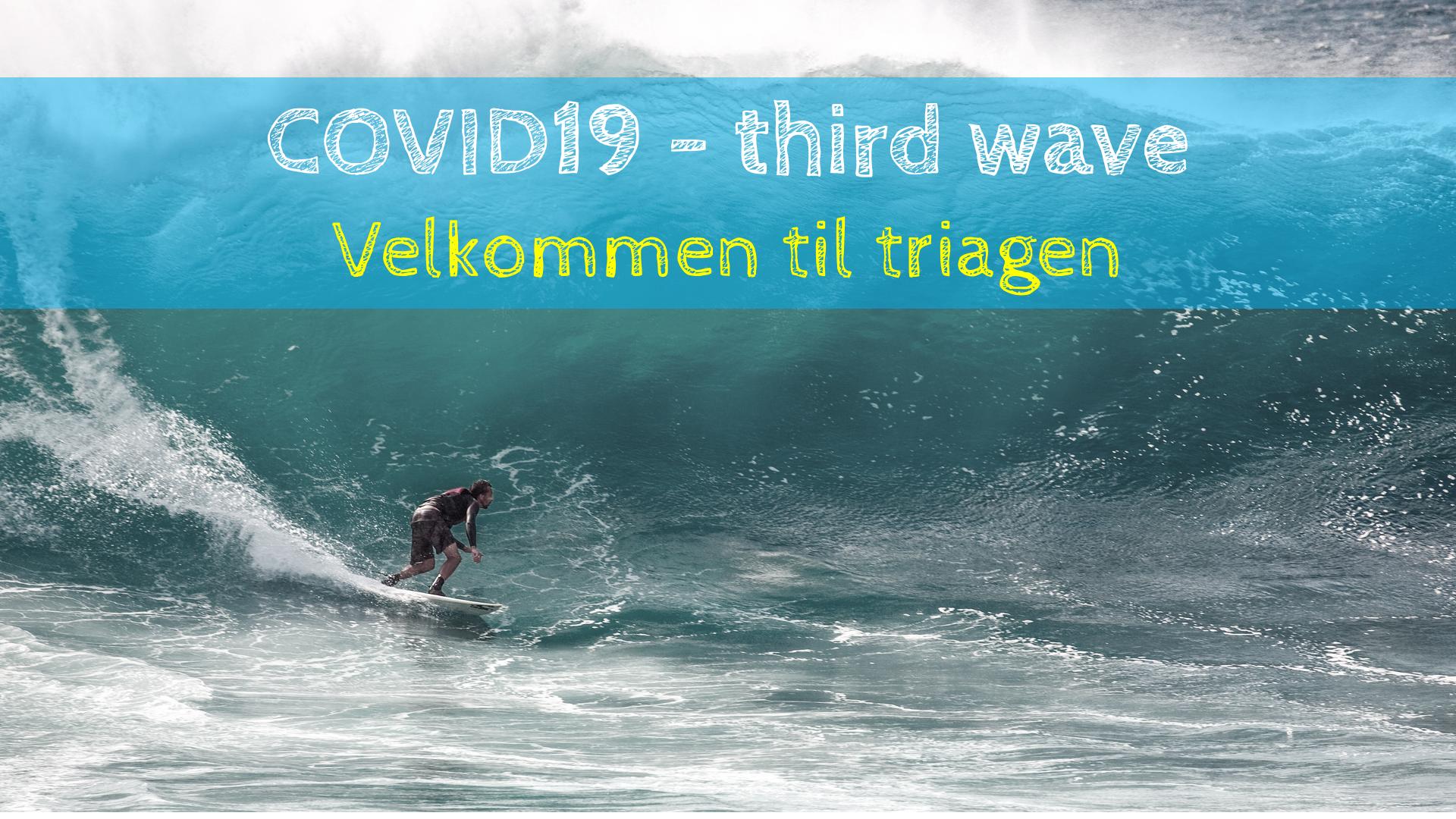Marts/April 2021: Covid 19 , 3. bølgen i Stockholm (1 år på akutmodtagelsen med Corona)