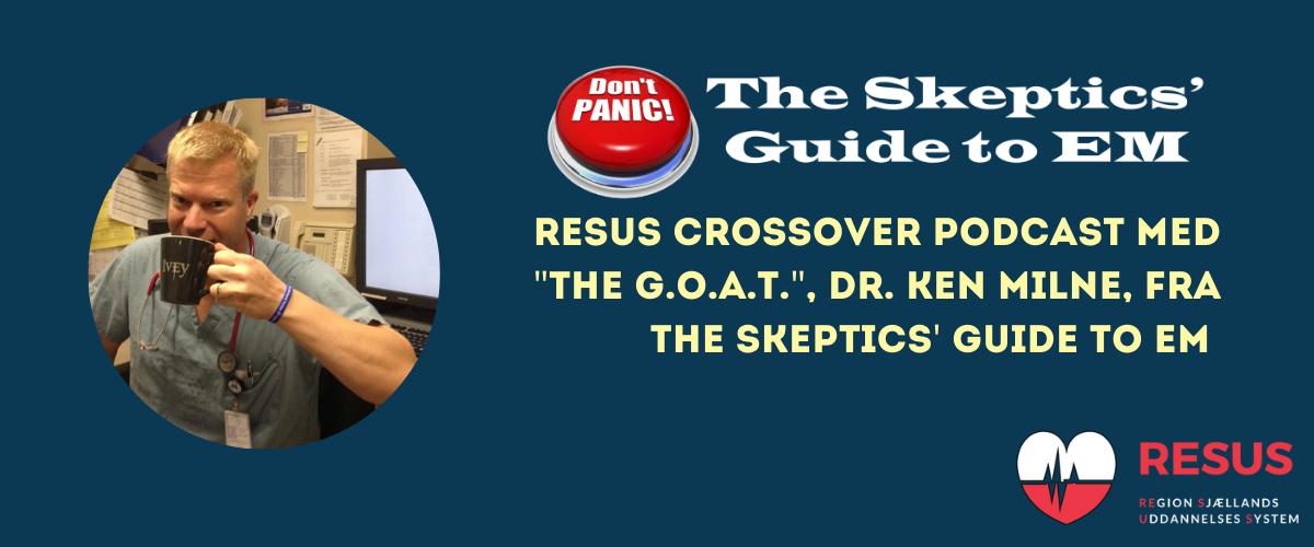 RESUS Crossover 🔀 The Skeptics' Guide to EM
