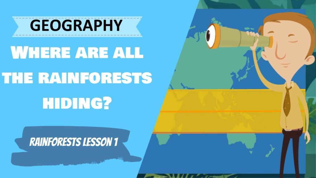 The first lesson in the Rainforest series of lessons in geography is ready! In this lesson, we go on the hunt for where all the rainforests are hiding!