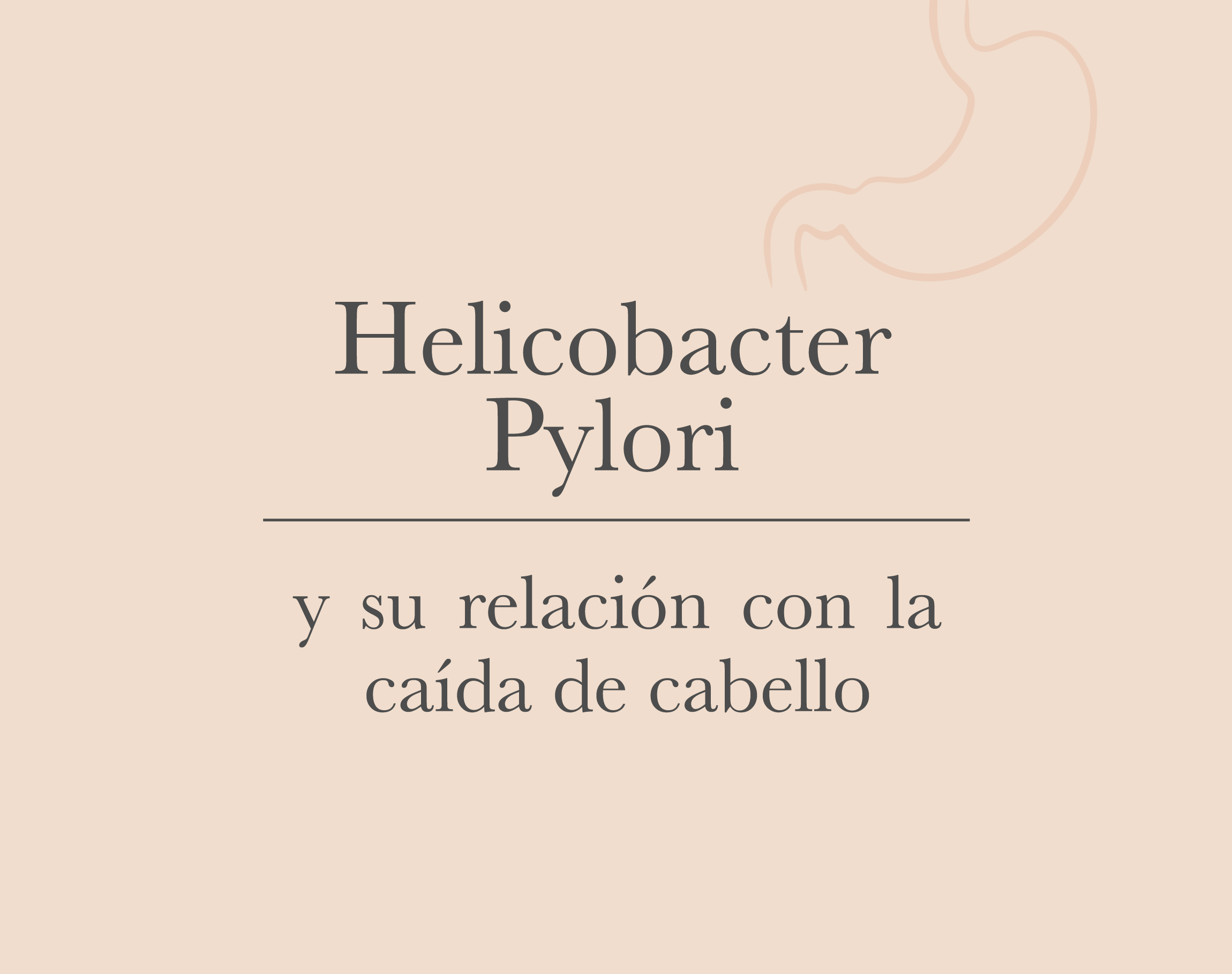 Helicobacter Pylori y el cabello