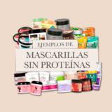 Mascarillas sin Proteínas