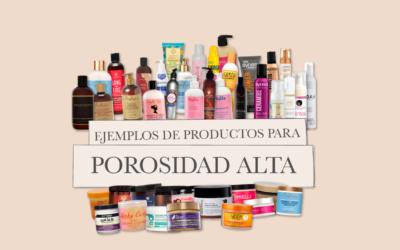 Ejemplos de productos para pelo de porosidad alta