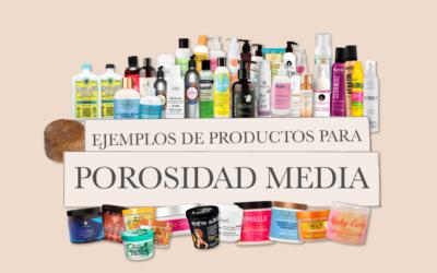 Ejemplos de productos para pelo de porosidad media