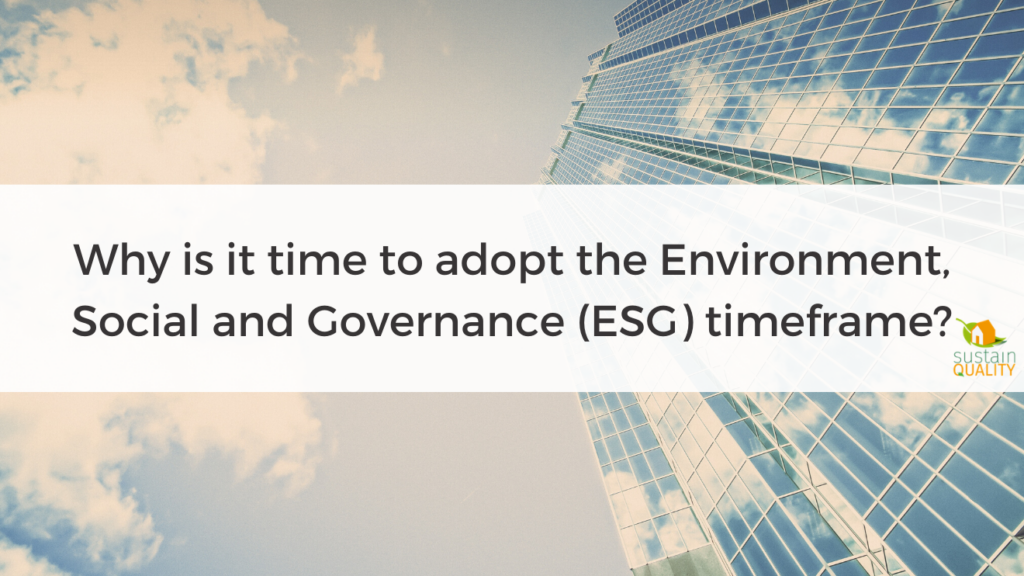 Why is it time to adopt the Environment, Social and Governance (ESG) timeframe_.png