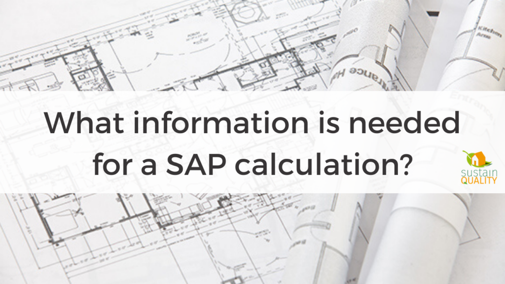 What information is needed for a SAP calculation