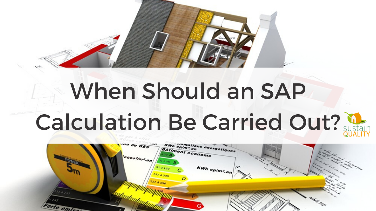 When Should an SAP Calculation Be Carried Out_