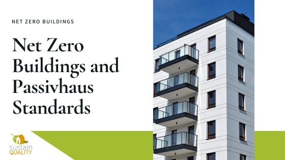 Net-Zero-Buildings-and-Passivhaus-Standards.png