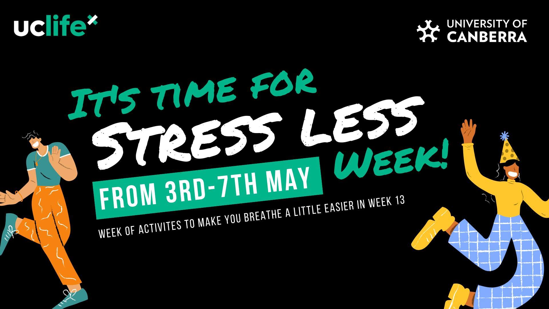 Stress Less Week - Semester 1 2021