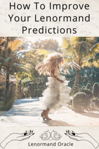 Are you wondering how you can improve your precognitive psychic abilities through reading Lenormand? Do you to improve your Lenormand predictions?