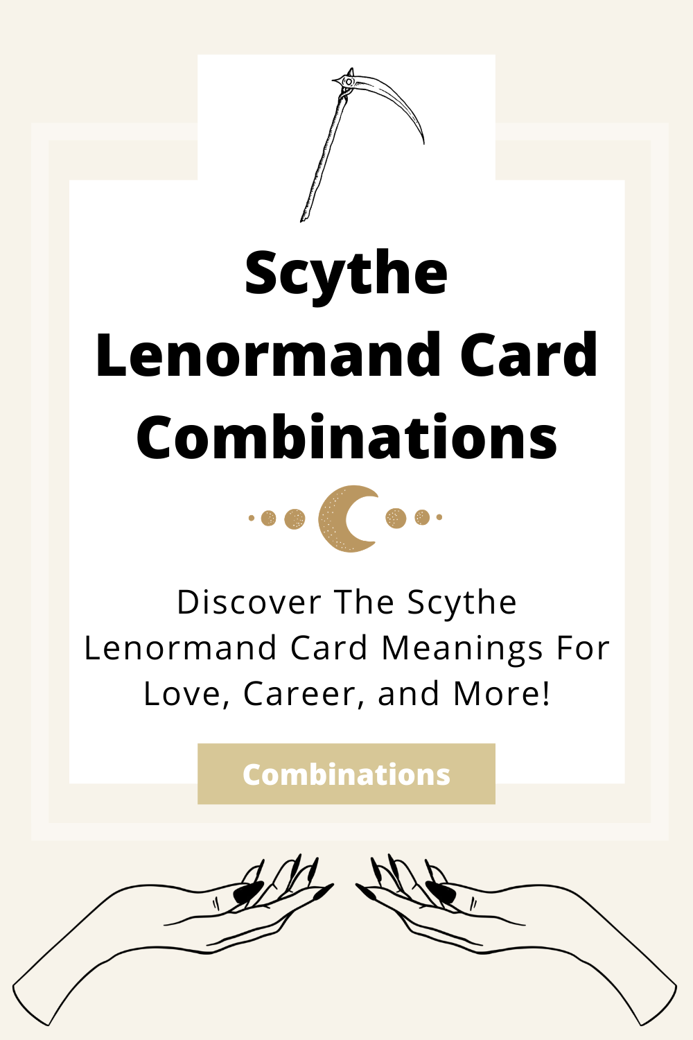 Learn the beginner Scythe Lenormand Card combinations for general readings, love, business, career and more! Learn how to combine the Scythe card with the Diviners Lenormand deck.