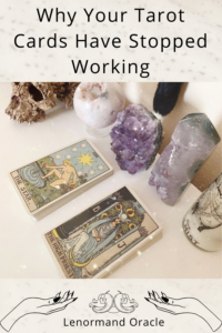 Why Your Tarot Cards Have Stopped working