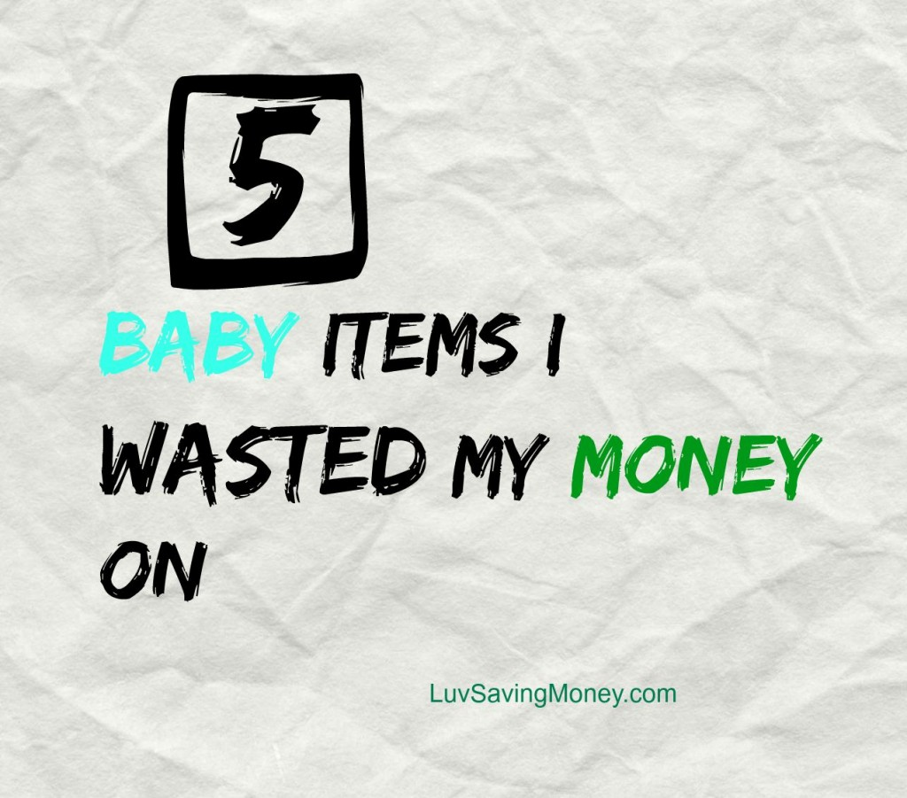 5 baby items I wasted money on