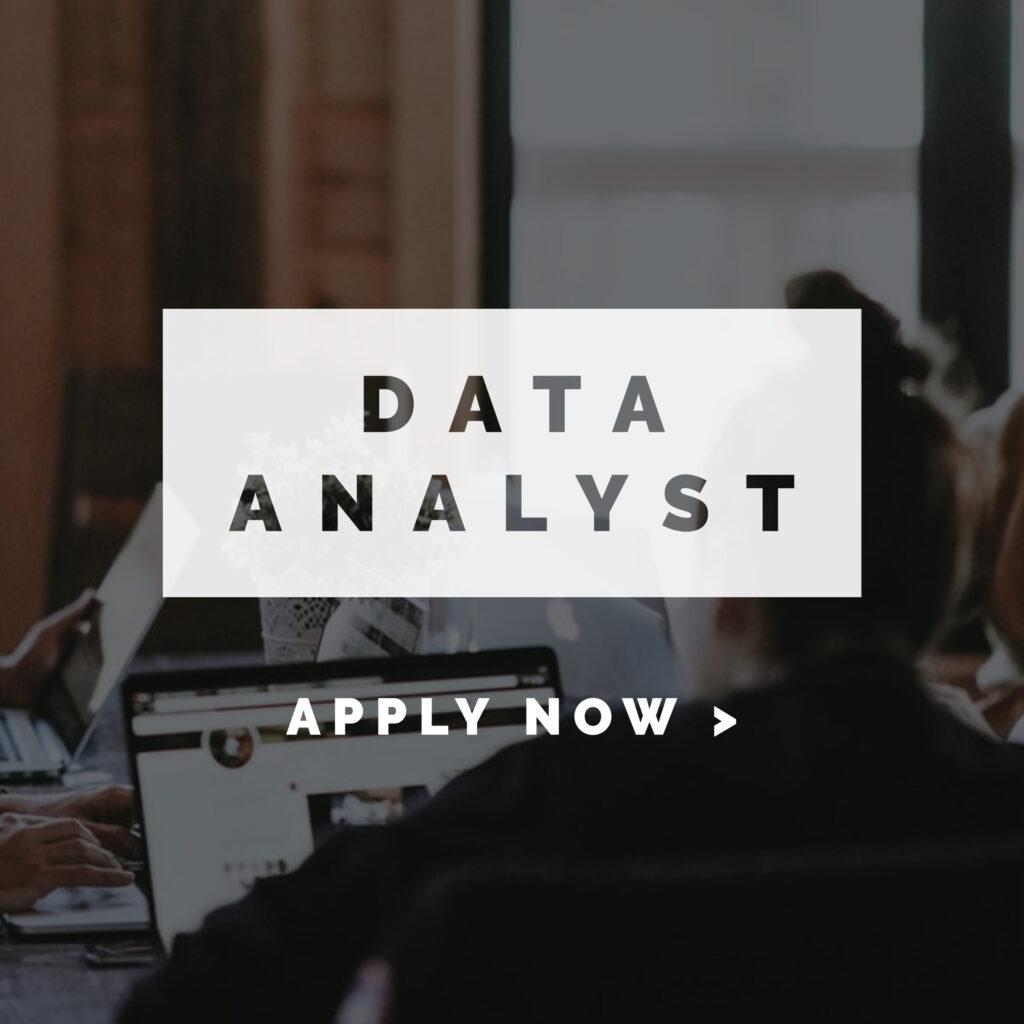 Data Analyst Apply Now
