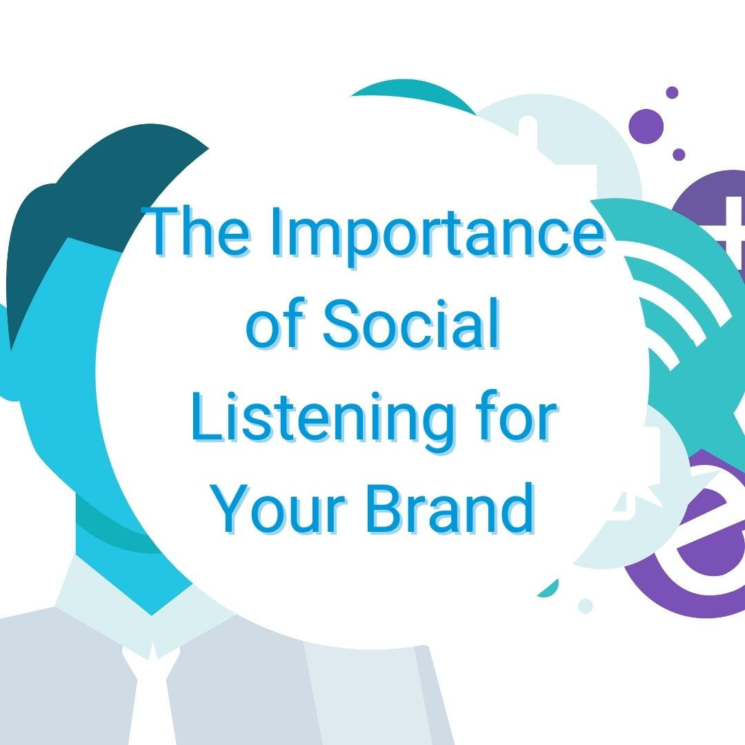 The Importance of Social Listening for Your Brand