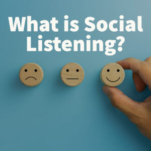 What is Social Listening FEATURED IMAGE
