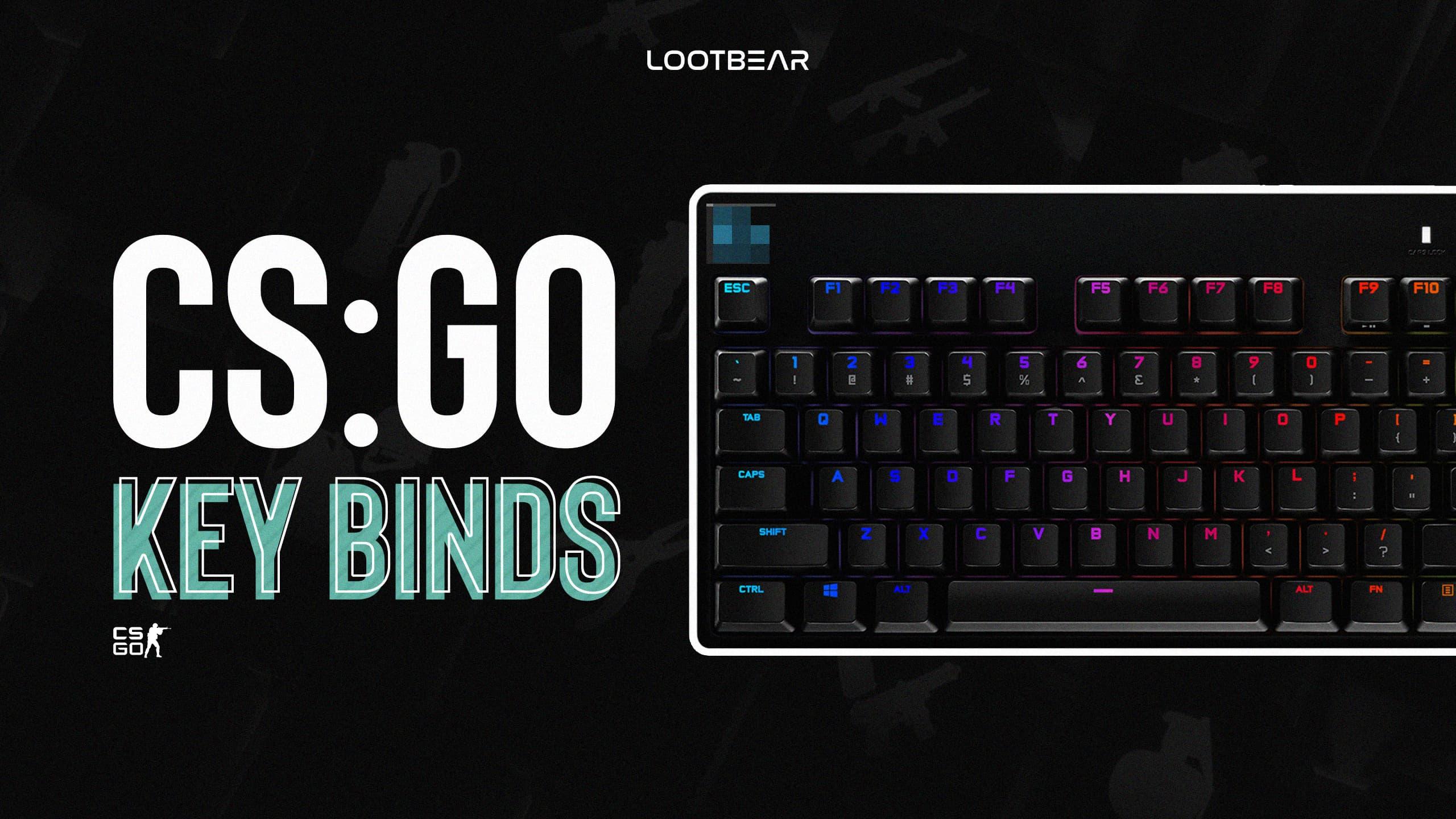 CSGO key binds