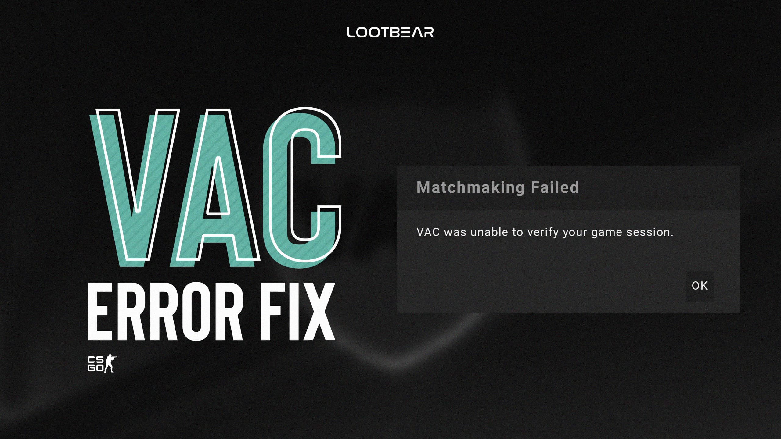 how to fix vac was unable to verify your game session on csgo
