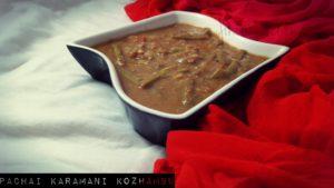 Pachai Karamani kuzhambu