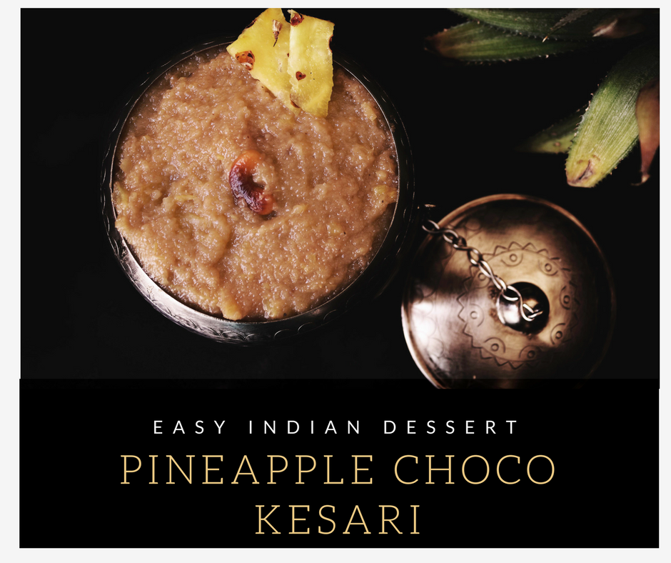 Pineapple Choco Kesari - Pineapple kesari recipe