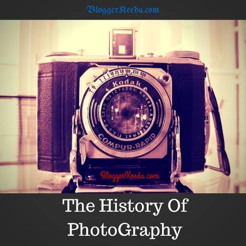 The-History-Of-PhotoGraphy-BloggerKeeda.com