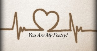 You are my Poetry