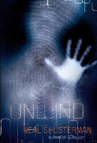Unwind By Neal Shusterman 12