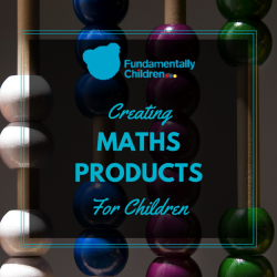 How to Create Maths Products for Children