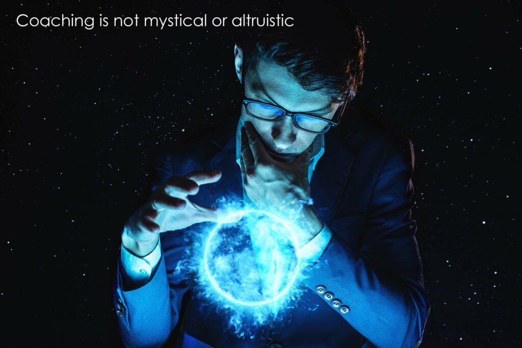 Coaching is not mystical its a science