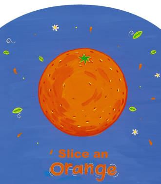 You Can Slice An Orange