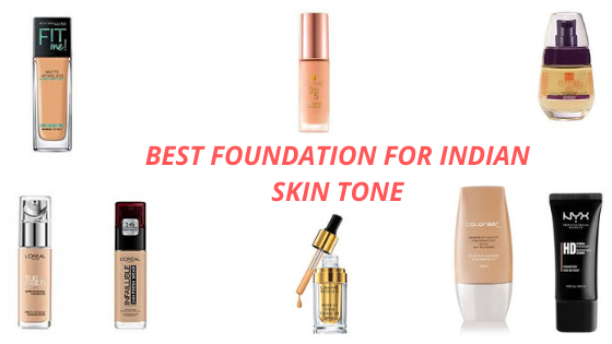 10 BEST FOUNDATIONS-INDIAN SKIN TONE