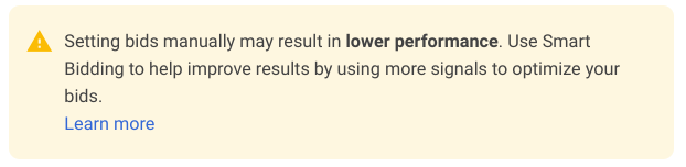 google warning that manual bids have lower performance
