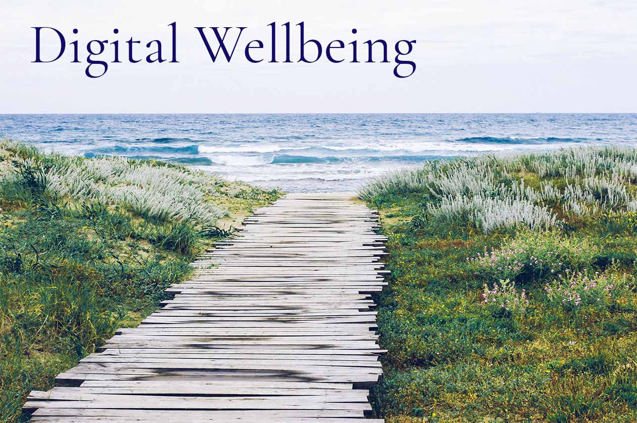 Digital Wellbeing by Sarah Edmonds Marketing
