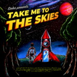 SINKA Release 'Take Me To The Skies'