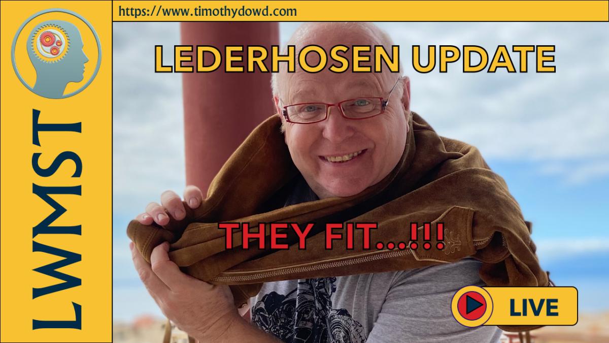 LEDERHOSEN AROUND TIM'S NECK
