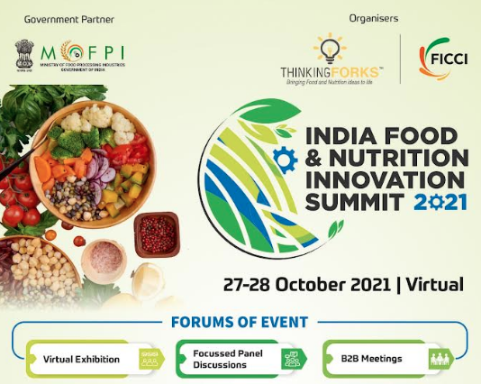 'India Food & Nutrition Innovation Summit 2021' to play host to global exhibitors
